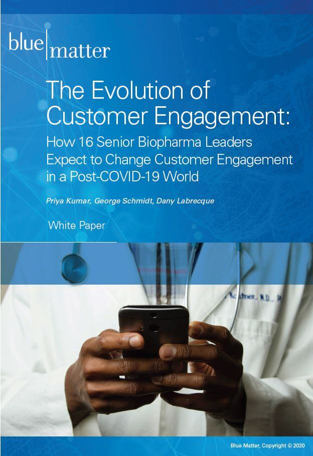 Engagement Evolution: How COVID-19 will impact how pharmaceutical and biotech companies engage with their customers